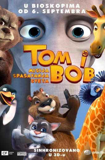 TOM I BOB- MISIJA SPASAVANjA SVETA